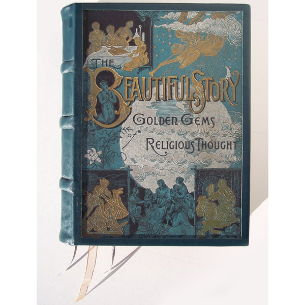 the Beautiful Story, Golden Gems of religious thought, refurbished teal leather book